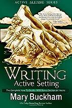 Writing Active Setting: Characterization and…