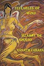 Silabas de Viento / Syllables of Wind…