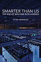 Smarter Than Us: The Rise of Machine…