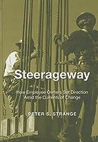 Steerageway: How Employee Owners Set…