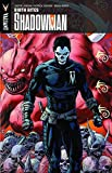 Jordan, Justin: Shadowman Volume 1: Birth Rites TP