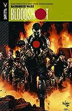 Bloodshot Volume 3: Harbinger Wars TP by…