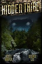 Hidden Tribe by Scott Harper