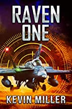 Raven One by Kevin Miller