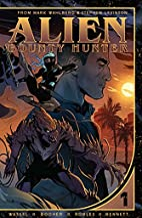 Alien Bounty Hunter: Volume 1 by Adrian F.…