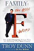 Family: The Good F Word: The Life-Changing…