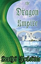The Dragon Empire by Heather McCorkle