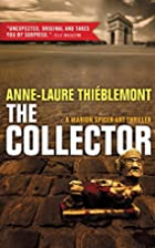 The Collector by Anne-Laure Thieblemont