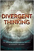 Divergent Thinking: YA Authors on Veronica…