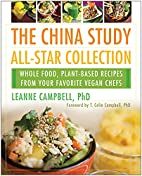 The China Study All-Star Collection: Whole…