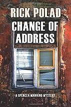 Change of Address (A Spencer Manning…