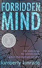 Forbidden Mind by Kimberly Kinrade