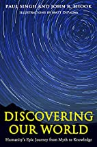 Discovering Our World: Humanity's Epic…