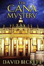 The Cana Mystery by David Beckett