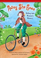 Away She Goes!: Riding into Women's History…