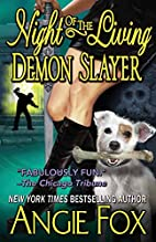 Night of the Living Demon Slayer by Angie…