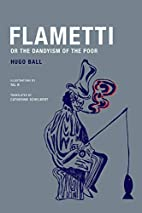 Flametti, or The Dandyism of the Poor by…