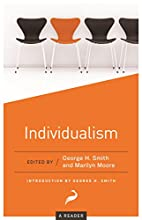 Individualism: A Reader by George H. Smith