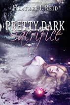 Pretty Dark Sacrifice (Pretty Dark Nothing)…