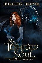 My Tethered Soul (Reaper's Rite) (Volume 2)…