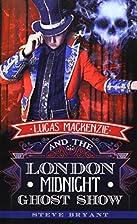 Lucas Mackenzie and the London Midnight…