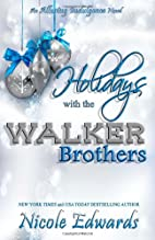 Holidays with the Walker Brothers (Alluring…