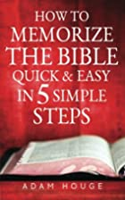 How To Memorize The Bible Quick And Easy In…