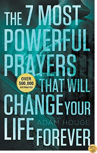 TThe 7 Most Powerful Prayers That Will Change Your Life Forever