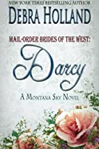 Mail-Order Brides of the West: Darcy by…