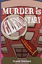 Murder Is Elementary: A Susan Wiles…