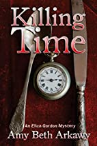 Killing Time: An Eliza Gordon Mystery (The…