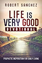 Life is Very Good Devotional by Robert…