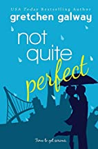 Not Quite Perfect (Oakland Hills Book 3) by…