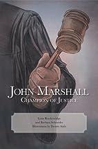 John Marshall : champion of justice by Lynn…