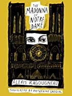 The Madonna of Notre Dame by Alexis…