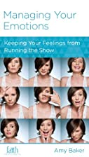 Managing Your Emotions (Minibook) by Amy…