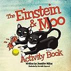 The Einstein & Moo Activity Book by Jennifer…