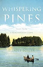 Whispering Pines: Tales from a Northwoods…