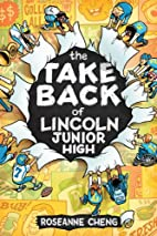 The Take Back of Lincoln Junior High by…