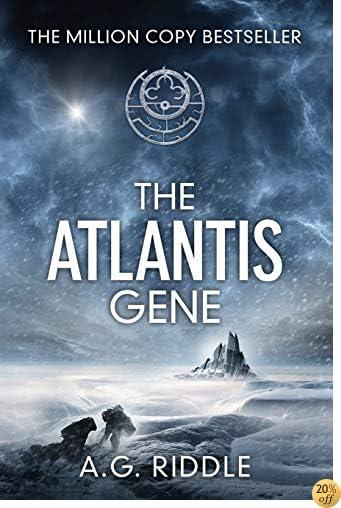 TThe Atlantis Gene: A Thriller (The Origin Mystery, Book 1)