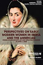 Perspectives on Early Modern Women in Iberia…