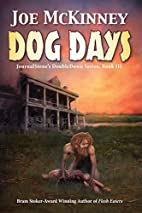 Dog Days - Deadly Passage (Journalstone's…