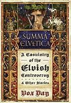 Summa Elvetica: A Casuistry of the Elvish…