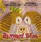 Barnyard Bliss by Ruth Pendergast Sissel