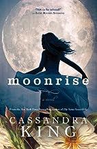 Moonrise by Cassandra King
