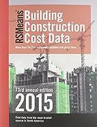 RSMeans Building Construction Cost Data…