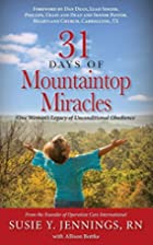 31 Days of Mountaintop Miracles: One…