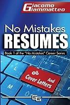 No Mistakes Resumes by Giacomo Giammatteo