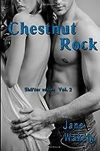 Chestnut Rock (Shifter Series) (Volume 2) by…