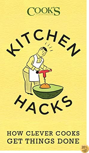 TKitchen Hacks: How Clever Cooks Get Things Done